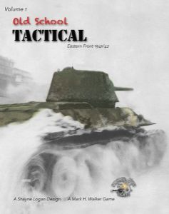 Old School Tactical: Volume 1 - Eastern Front 1941-42